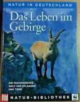 Das Leben im Gebirge - Natur-Bibliothek vom Weltbild Verlag