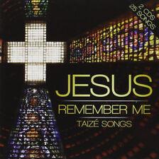 London Fox Taize Choir : Jesus Remember Me: Taize Songs CD (2014) ***NEW***