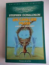 L'Appel de Mordant : Un Cavalier passe - Stephen Donaldson - Presses de la Cité