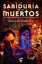 La Sabiduria de Los Muertos by Rodolfo Martinez (2014, Paperback)