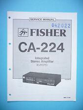 Service Manual-Anleitung für Fisher CA-224   ,ORIGINAL