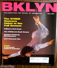 Vintage BKLYN magazine FALL 2004 MINT STREB Dancers/Rux/Sargent  Out-Of-Print