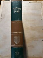 Britannica Great Books. 1952. WILLIAM JAMES. Volume 53