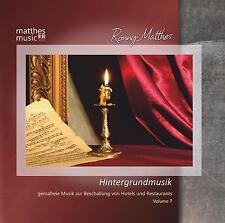 Hintergrundmusik (Vol. 7) Gemafreie Musik, Klaviermusik & Klassik, Ronny Matthes