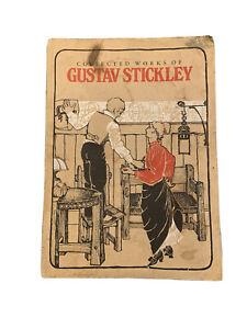 VINTAGE 'COLLECTIVE WORKS OF GUSTAV STICKLEY' 1981