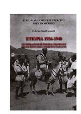 Etiopia 1936-1940.Le operazioni di polizia coloniale nelle fonti dell'Esercito