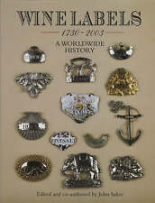 Wine Labels: 1730-2003 a Worldwide History - Hardcover