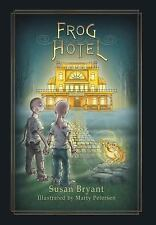 New - Frog Hotel by Bryant, Susan