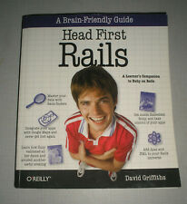 Head First: Head First Rails : A Learner's Companion to Ruby on Rails by David G