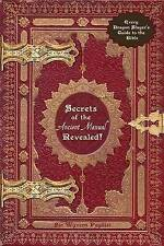 Secrets of the Ancient Manual: Revealed!: (Every Dragon Slayer's Must-Read Guide