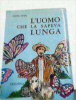 L'Uomo Che La Sapeva Lunga,Anna Sven  ,Ceschina,1966