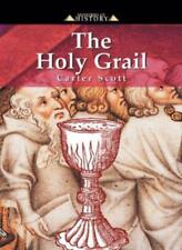 The Holy Grail (Mysteries of History series) By Carter Scott