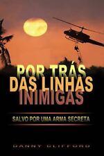 Por Trás das Linhas Inimigas Salvo or Uma Arma Secreta - Portugeese by Danny...