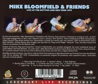 MIKE & FRIENDS BLOOMFIELD: LIVE AT THE BOTTOM LINE NEW YORK '75 CD NEW+