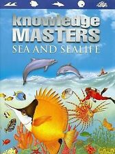 Children's Knowledge Masters Sea And Sealife Hardback Book