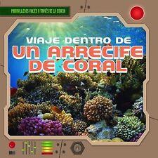 Viaje Dentro de Un Arrecife de Coral (a Trip Through a Coral Reef) (Ma-ExLibrary