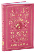 Alices Adventures in Wonderland and Through the Looking-Glass (Barnes and Noble