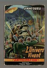 FLEUVE NOIR ANTICIPATION FUSÉE n°22  JIMMY GUIEU   L'UNIVERS VIVANT  *