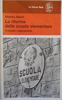 La Riforma Della Scuola Elementare Il Modulo Organizzativo ,Alberti, Alberto  ,L