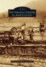 The Virginia Creeper in Ashe County (Paperback or Softback)