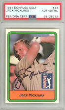 Jack Nicklaus Autographed Signed 1981 Donruss Rookie Card #13 PSA/DNA 28126212