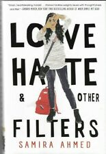 Love, Hate, And Other Filters by Samira Ahmed Ya Hardcover Contemporary