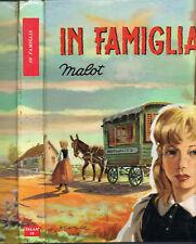 MALOT_IN FAMIGLIA_SALANI 1956_illustrazioni di in nero e colori R. SQUILLANTINI