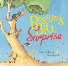 Possum's Big Surprise by Colin Buchanan (Paperback, 2014) Picture Book! New!