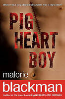 Pig-Heart Boy by Blackman, Malorie, NEW Book, FREE & Fast Delivery, (Paperback)