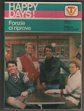 collana HAPPY DAYS - FONZIE CI RIPROVA romanzo editrice La Sorgente 1978