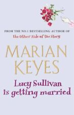 Lucy Sullivan Is Getting Married,Marian Keyes