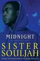 Midnight : A Gangster Love Story by Sister Souljah