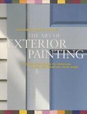 Benjamin Moore's Paints The Art of Exterior Painting: A Step-by-Step-ExLibrary