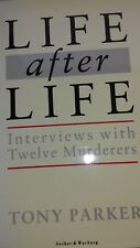 Life after Life by Tony Parker. Signed first edition.