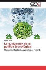 La Evaluacion de la Politica Tecnologica (Paperback or Softback)