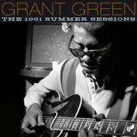 GRANT GREEN - THE 1961 SUMMER SESSIONS NEW CD