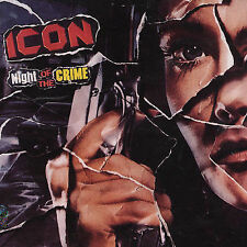 ICON Night Of The Crime CD Import VERY RARE Imp Ratt Helix Poison Black N Blue