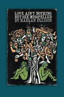 Love Ain't Nothing But Sex Misspelled HC 1st 1968 Book Signed by Harlan Ellison