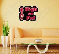 "High on Pot Marijuana Weed Pot Funny Wall Sticker Room Interior Decor 22""X22"""