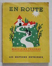 En Route M PERISSAS & J L GAILLARD éd Ouvrières 1946 Chansons Scouts