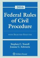 Federal Rules of Civil Procedure With Selected - 2016, Paperback by Yeazell, ...