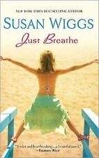 Just Breathe by Susan Wiggs (Paperback)