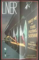ICONIC POSTER OF THE LNER THE FLYING SCOTSMAN , 2 SIDED POSTER , SEE PHOTO'S