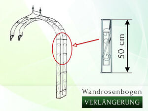Verlängerung Holland für Wandrosenbogen  Pergola