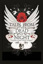 Tales from the Dead of Night: Thirteen Classic Ghost Stories-ExLibrary