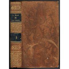 OEUVRES Spirituelles de Jean de la CROIX Cantique de l'Âme Édit. AUBANEL 1828 T3