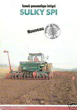 Farm Equipment Brochure - Sulky - SPI - Semoir Pneumatique - 1992 (F1529)