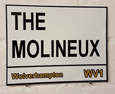 Wolverhampton Wanderers Molineux Street Sign Aluminium Football Wolves Ground