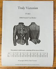 Truly Victorian TV463 Sewing Pattern 1884 French Vest Bodice UNCUT