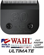WAHL ULTIMATE COMPETITION Pet Grooming #30 BLADE*Fit Most Oster,Andis Clippers